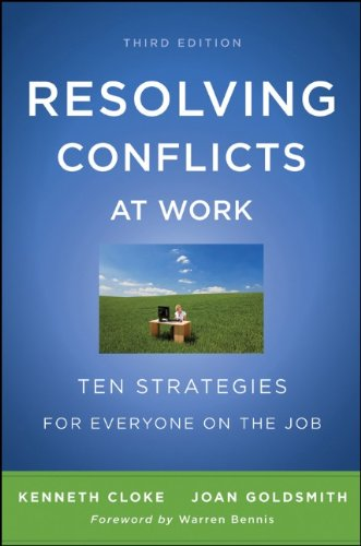 Resolving Conflicts at Work: Ten Strategies for Everyone on the Job 9780470922248