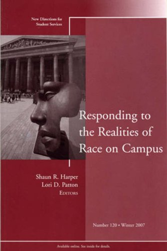 Responding to the Realities of Race on Campus