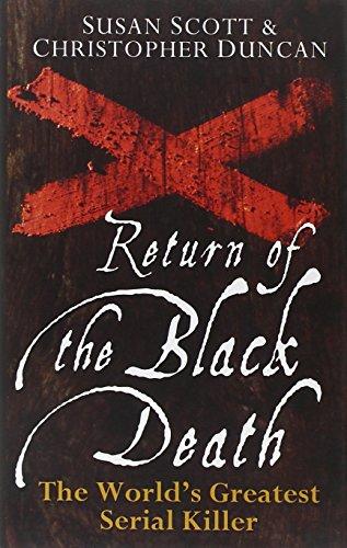 Return of the Black Death: The World's Greatest Serial Killer 9780470090008
