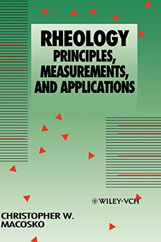 Rheology: Principles, Measurements, and Applications 9780471185758