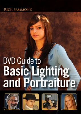 Rick Sammon's DVD Guide to Basic Lighting and Portraiture 9780470262573