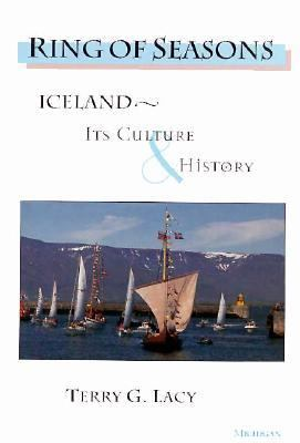 Ring of Seasons: Iceland--Its Culture and History 9780472109265