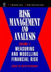Risk Management and Analysis, Measuring and Modelling Financial Risk 1584545