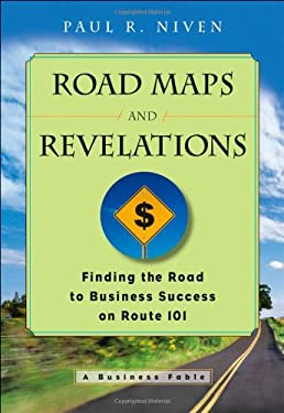 Roadmaps and Revelations: Finding the Road to Business Success on Route 101 9780470180013