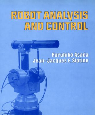 Robot Analysis and Control 9780471830290