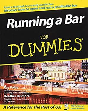 Running a Bar for Dummies 9780470049198