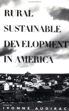 Rural Sustainable Development in America 9780471152330
