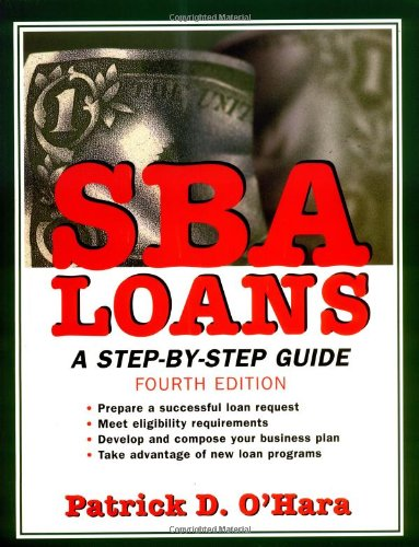 SBA Loans: A Step-By-Step Guide 9780471207528