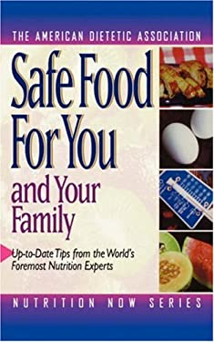 Safe Food for You and Your Family 9780471346999