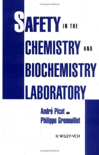 Safety in the Chemistry and Biochemistry Laboratory 9780471185567