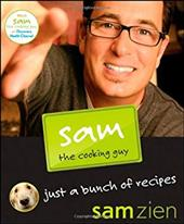 Sam the Cooking Guy: Just a Bunch of Recipes 1503826