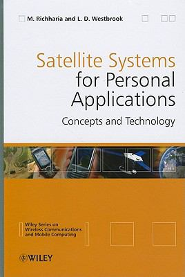 Satellite Systems for Personal Applications: Concepts and Technology 9780470714287