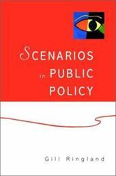 Scenarios in Public Policy