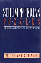 Schumpeterian Puzzles: Technological Competition and Economic Evolution 1588839
