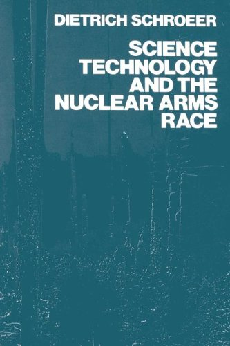 Science, Technology and the Nuclear Arms Race 9780471881414