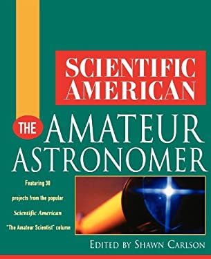 Scientific American the Amateur Astronomer 9780471382829