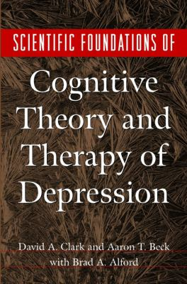 Scientific Foundations of Cognitive Theory and Therapy of Depression 9780471189701