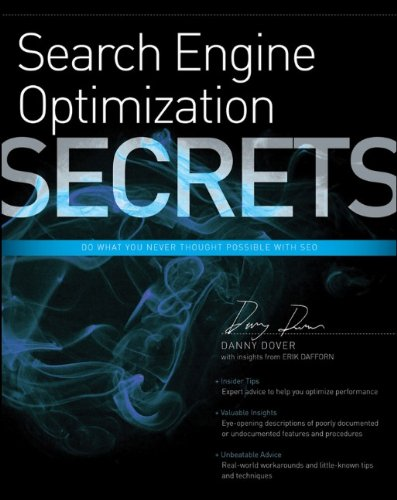 Search Engine Optimization Secrets: Do What You Never Thought Possible with SEO 9780470554180
