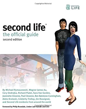 Second Life: The Official Guide [With CDROM] 9780470227756