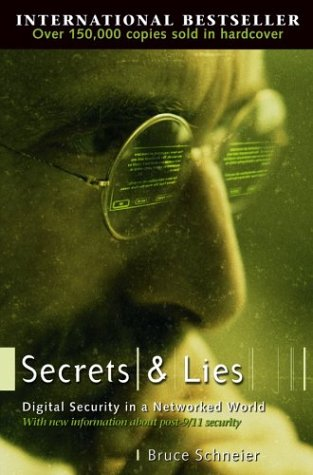 Secrets and Lies: Digital Security in a Networked World 9780471453802