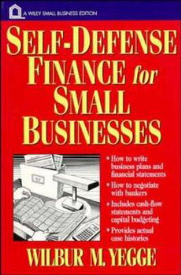 Self-Defense Finance: For Small Businesses 9780471122951