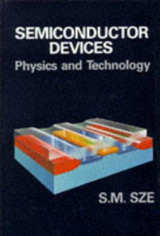 Semiconductor Devices: Physics and Technology 9780471874249