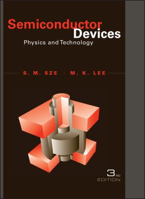 Semiconductor Devices: Physics and Technology 9780470537947