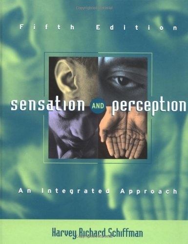 Sensation and Perception: An Integrated Approach 9780471249306