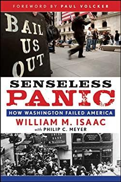 Senseless Panic: How Washington Failed America 9780470640364