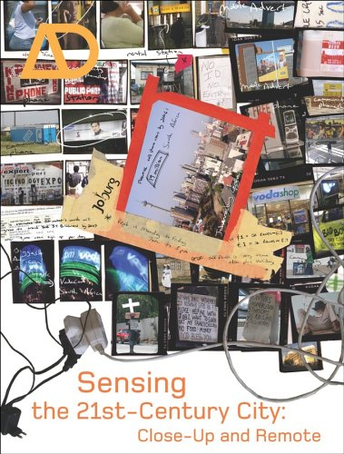 Sensing the 21st Century City: The Net City Close-Up and Remote 9780470024188