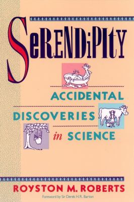 Serendipity: Accidental Discoveries in Science 9780471602033