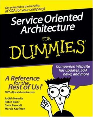 Service Oriented Architecture for Dummies 9780470054352