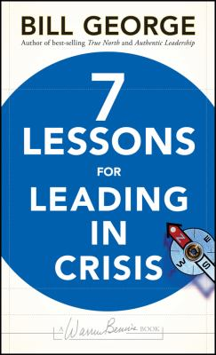 Seven Lessons for Leading in Crisis 9780470531877