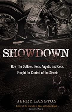 Showdown: How the Outlaws, Hells Angels and Cops Fought for Control of the Streets 9780470677636