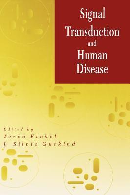 Signal Transduction and Human Disease 9780471020110