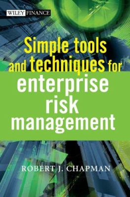 Simple Tools and Techniques for Enterprise Risk Management 9780470014660