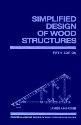Simplified Design of Wood Structures 9780471303664