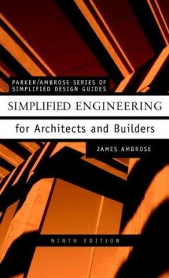 Simplified Engineering for Architects and Builders 9780471321910