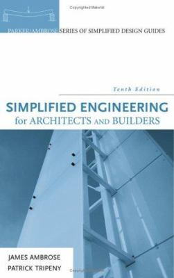 Simplified Engineering for Architects and Builders 9780471676072
