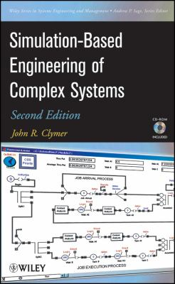 Simulation-Based Engineering of Complex Systems [With CDROM] 9780470401293