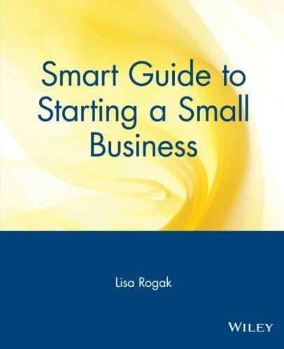 Smart Guide to Starting & Operating a Small Business 9780471318859