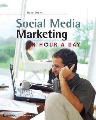 Social Media Marketing: An Hour a Day 9780470344026