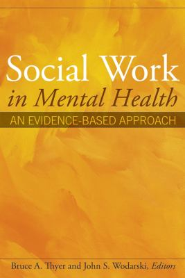 Social Work in Mental Health: An Evidence-Based Approach 9780471693048