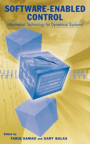 Software-Enabled Control: Information Technology for Dynamical Systems 9780471234364