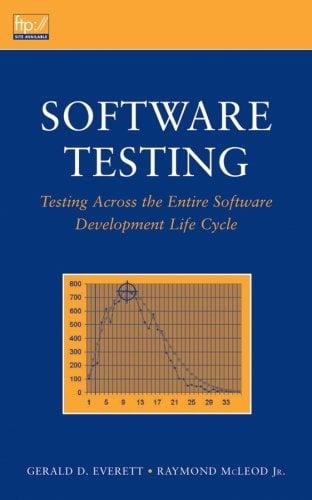 Software Testing: Testing Across the Entire Software Development Life Cycle 9780471793717