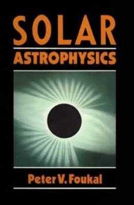 Solar Astrophysics 9780471839354