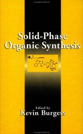 Solid-Phase Organic Synthesis 1553664