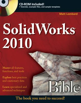 SolidWorks 2010 Bible [With CDROM] 9780470554814