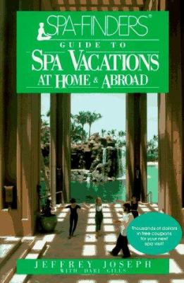 Spa-Finders. Guide to Spa Vacations: At Home and Abroad 9780471515555