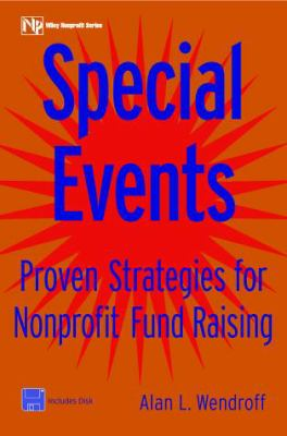 Special Events: Proven Strategies for Nonprofit Fund Raising [With Disk] 9780471249917